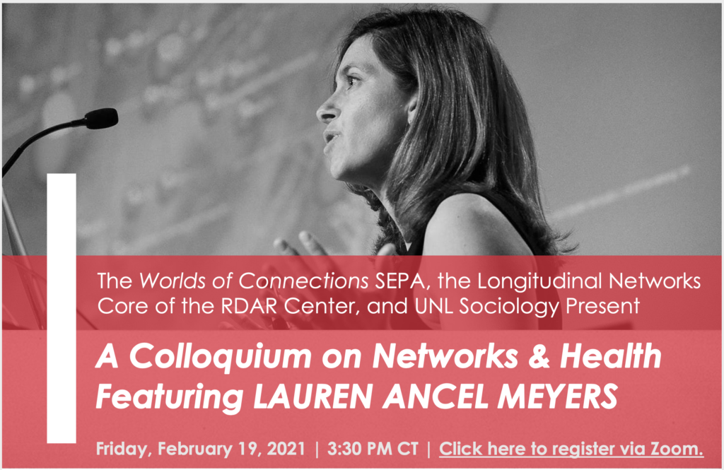 "Lauren Ancel Meyers speaking into a microphone in black and white with red overlay and text that reads ""SAVE THE DATE. A colloquium on Networks & Health Featuring LAUREN ANCEL MEYERS. Friday, February 19, 2021 