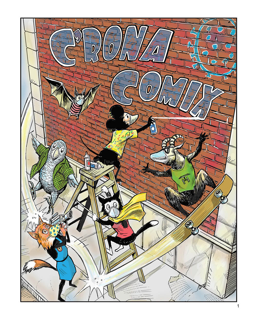 """Colorful illustration depicts the character Graffiti mouse, who is standing on a ladder and spray painting the title """"C'RONA COMIX"""" on a brick wall. Graffiti Mouse is surrounded by Bat, Professor Grey, Reporter Fox, and Cat, who is climbing the ladder after Graffiti Mouse. Skate Goat is skating by the scene on a tan skateboard."""