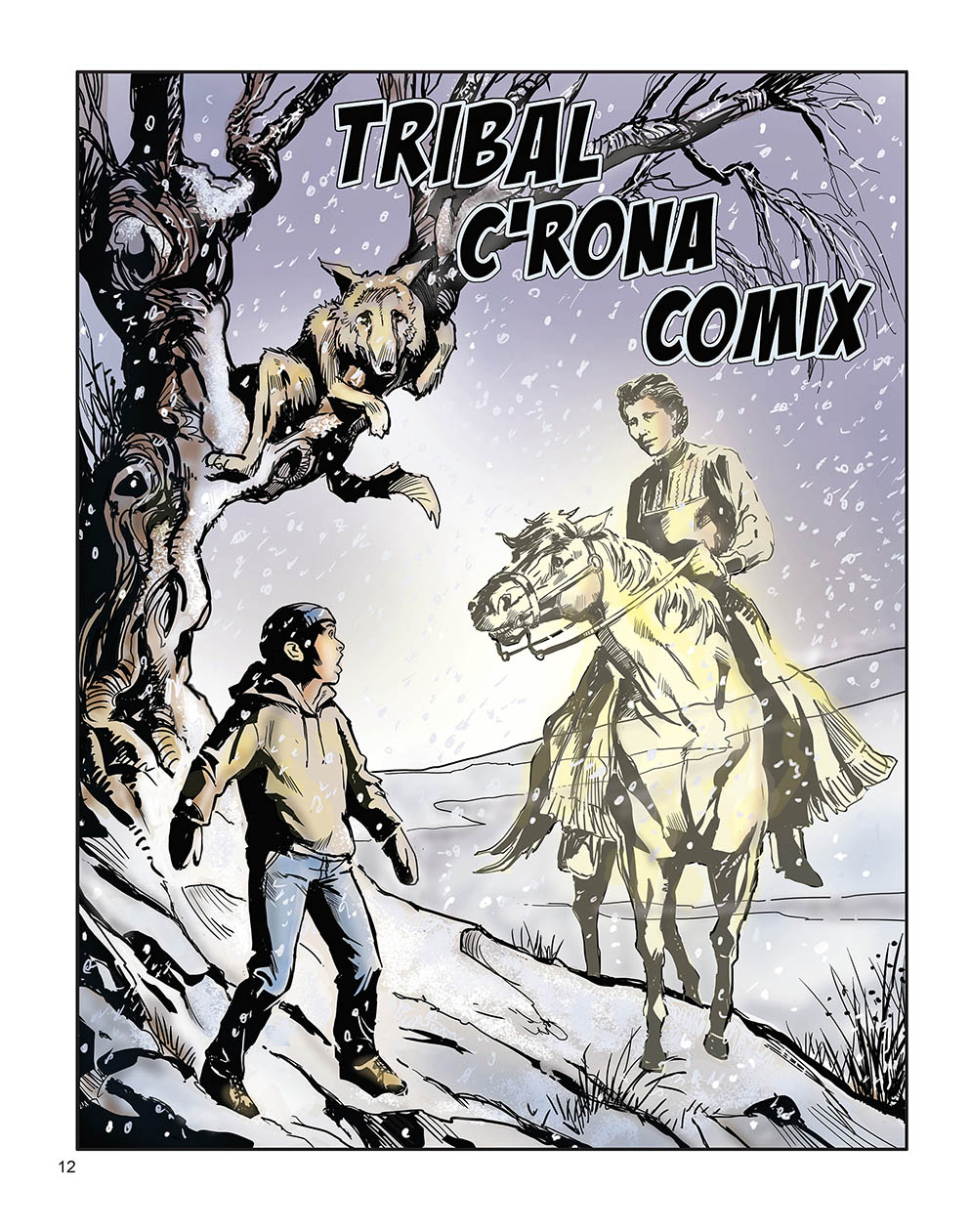 Color illustration depicts a young protagonist in a sweatshirt and jeans being approached by the ghost of Susan La Flesche Picotte, who is riding a horse. The ghost and the ghost horse are see-through. Behind the protagonist and the ghost, a wolf cowers in a tree branch. There is snow on the ground, and the tree has no leaves.