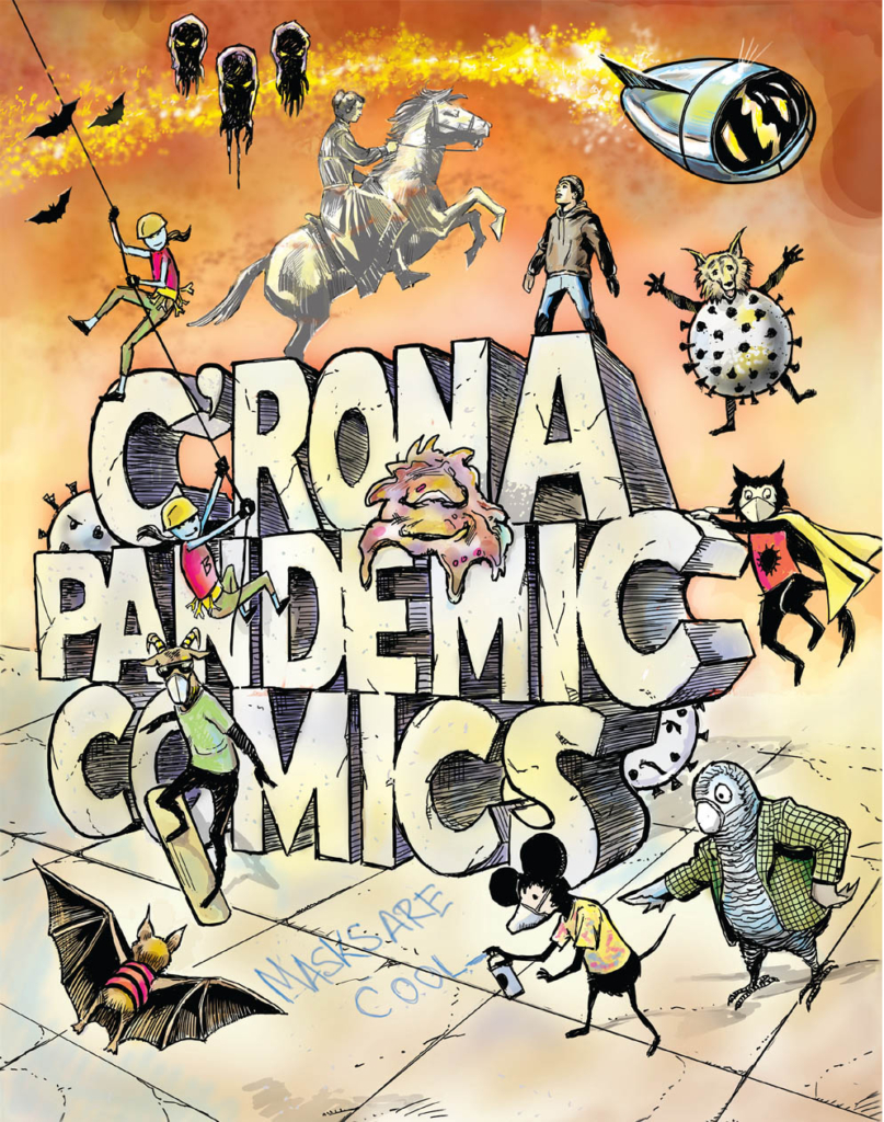 Cover of C'RONA Pandemic Comics features characters from the book, including the ghost of Dr. Susan La Flesche Picotte, Skate Goat, Graffiti Mouse, Professor Gray, and the anthropormorphized coronavirus itself. The cover features orange and yellow tones, and the title C'RONA PANDEMIC COMICS is in 3D block lettering.